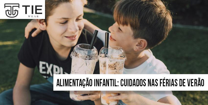 Alimentação infantil e os cuidados nas férias de verão artigo da Tie Wear Roupa Infantil sobre alimentação para crianças nas férias