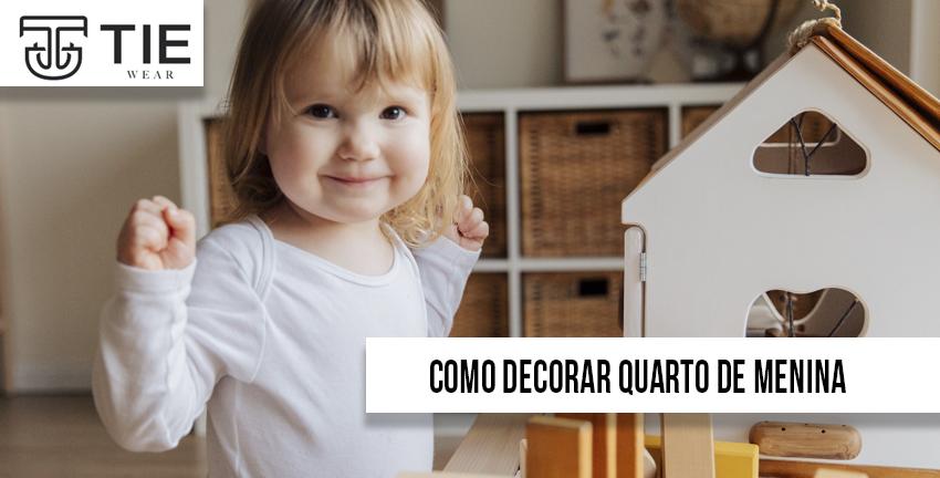 Como decorar quarto de menina de acordo com moda infantil e tie wear roupas infantis